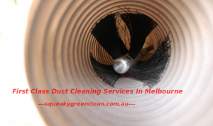 First Class Duct Cleaning Services In Melbourne